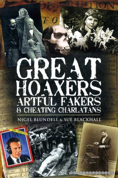 Image for GREAT HOAXERS, ARTFUL FAKERS & CHEATING CHARLATANS