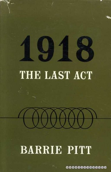 Image for 1918 THE LAST ACT