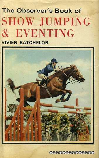 Image for THE OBSERVER'S BOOK OF SHOW JUMPING & EVENTING