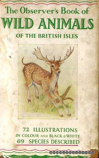 Image for THE OBSERVER'S BOOK OF WILD ANIMALS OF THE BRITISH ISLES