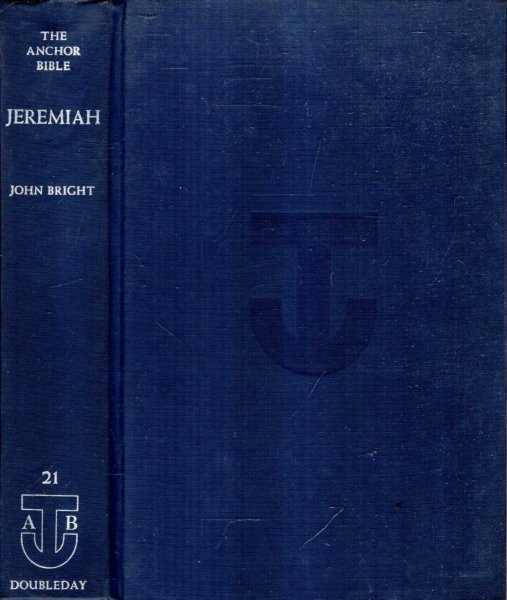 Image for The Anchor Bible volume 21 : Jeremiah - a new translation with introduction and commentary