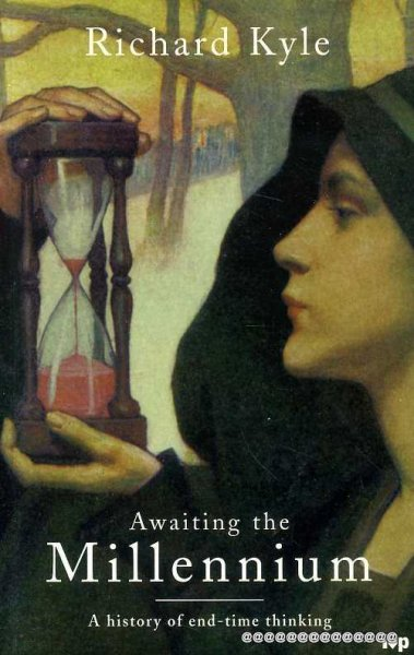 Image for AWAITING THE MILLENNIUM a history of end-time thinking