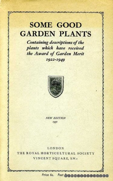 Image for Some Good Garden Plants containing descriptions of the plants which have received the Award of Garden Merit 1922-1949