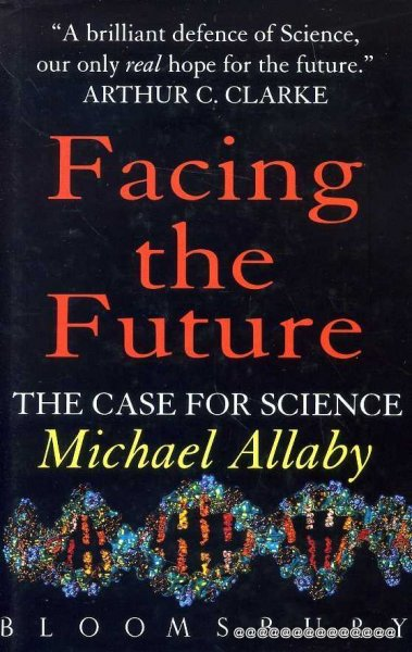 Image for FACING THE FUTURE the case for science