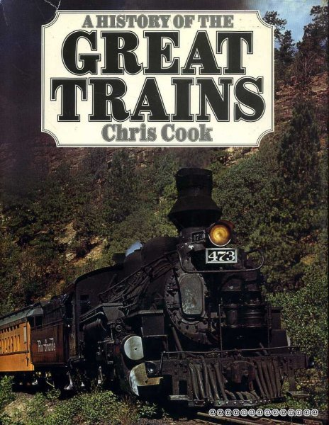 Image for A HISTORY OF THE GREAT TRAINS