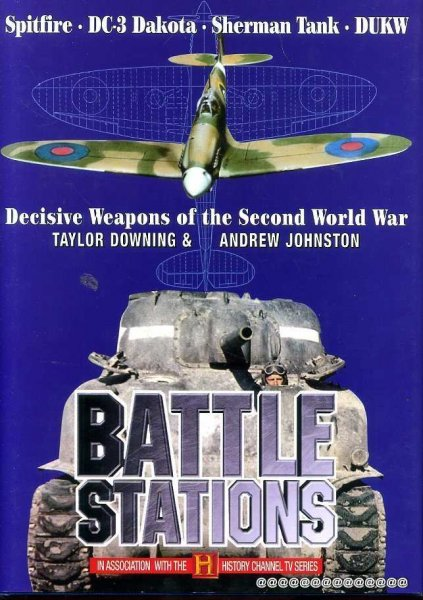 Image for BATTLE STATIONS, Decisive Weapons of the Second World War