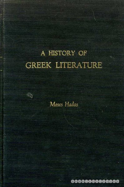 Image for A HISTORY OF GREEK LITERATURE