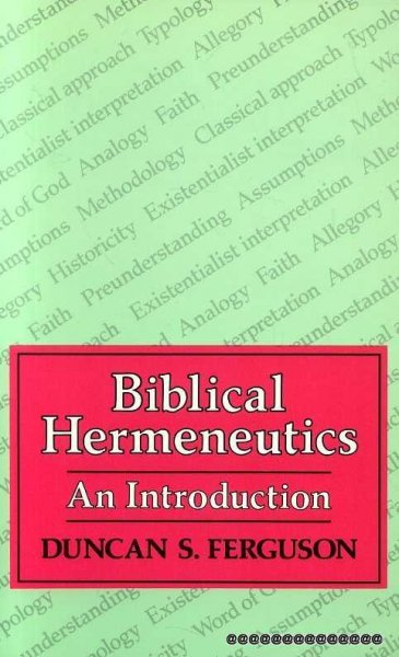 Image for Biblical Hermeneutics :  An Introduction