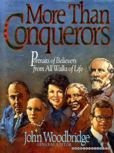 Image for MORE THAN CONQUERORS Portraits of Believers from all walks of life