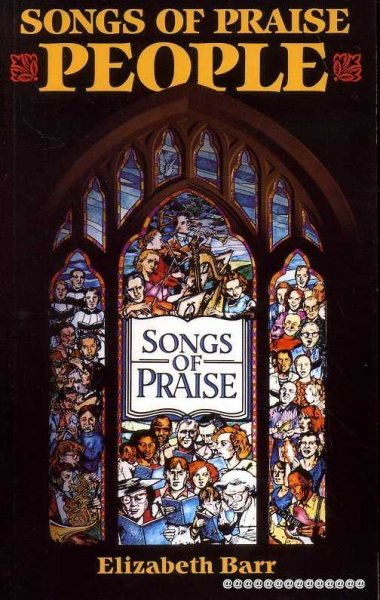 Image for SONGS OF PRAISE PEOPLE celebrating 30 years of the programme and those who make it