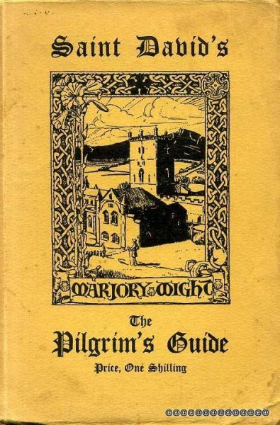 Image for THE PILGRIM'S GUIDE TO ST DAVID'S AND ITS CATHEDRAL