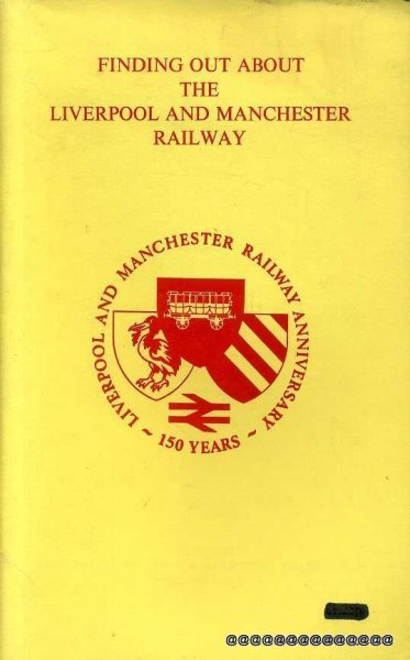 Image for FINDING OUT ABOUT THE LIVERPOOL AND MANCHESTER RAILWAY