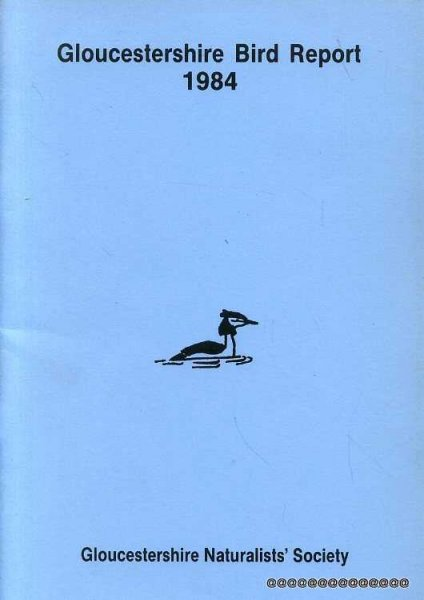 Image for GLOUCESTERSHIRE BIRD REPORT 1984