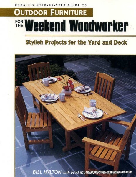 Image for RODALE'S STEP-BY-STEP GUIDE TO OUTDOOR FURNITURE FOR THE WEEKEND WOODWORKER Stylish projects for the yard and deck