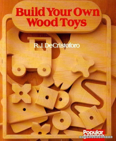 Image for BUILD YOUR OWN WOOD TOYS