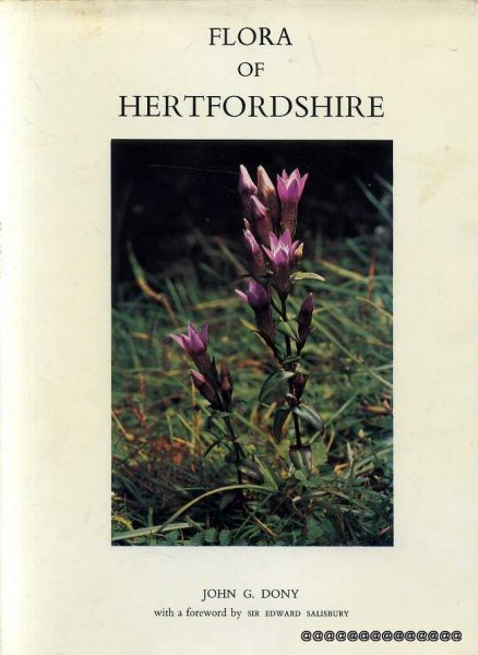 Image for Flora of Hertfordshire - the wild plants of the County of Hertford and the adjoining areas included in Watsonian vice-county 20