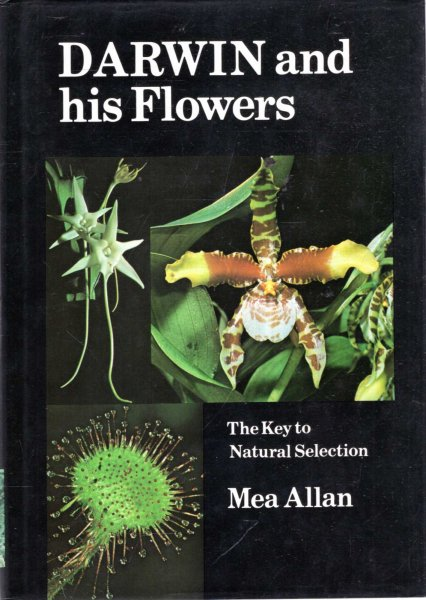 Image for DARWIN AND HIS FLOWERS the key to natural selection
