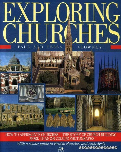 Image for EXPLORING CHURCHES Full colour guide to British Churches