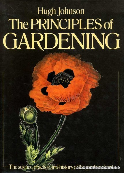 Image for THE PRINCIPLES OF GARDENING the science, practice and history of the gardener's art