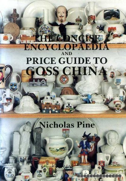 Image for THE CONCISE ENCYCLOPAEDIA  AND 1989 PRICE GUIDE TO GOSS CHINA