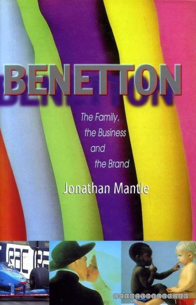 Image for BENETTON the family, the business and the brand