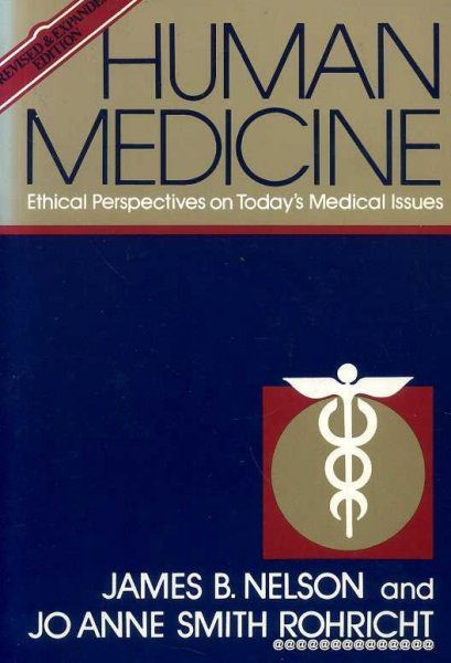 Image for HUMAN MEDICINE ethical perspectives on today's medical issues