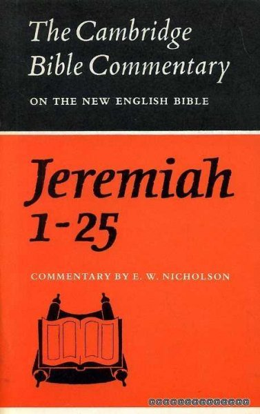 Image for THE BOOK OF THE PROPHET JEREMIAH Chapters 1-25 (Cambridge Bible Commentary)