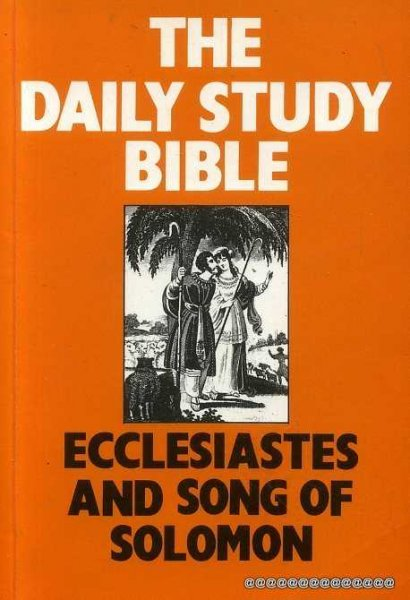 Image for THE DAILY STUDY BIBLE: ECCLESIASTES AND THE SONG OF SONGS