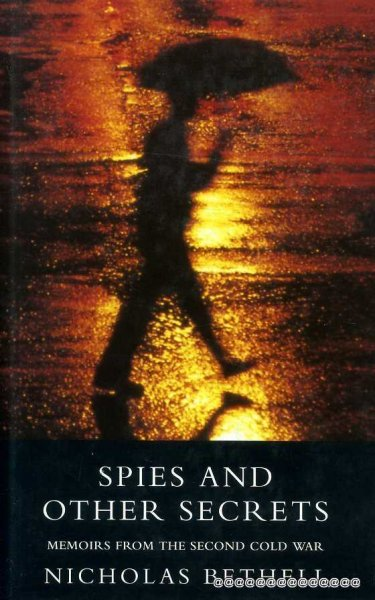 Image for SPIES AND OTHER SECRETS memoirsfrom the Second Cold War