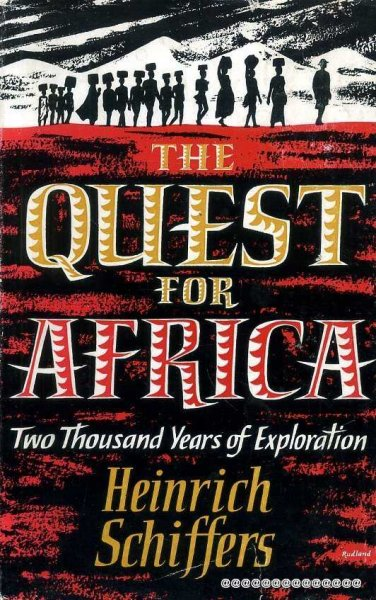 Image for THE QUEST FOR AFRICA two thousand years of exploration