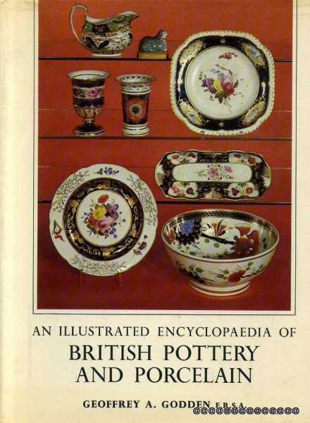 Image for AN ILLUSTRATED ENCLOPAEDIA OF BRITISH POTTERY AND PORCELAIN