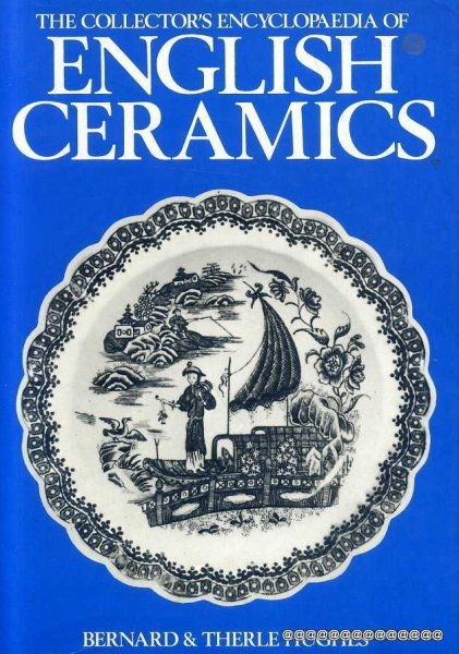 Image for THE COLLECTOR'S ENCYCLOPAEDIA OF ENGLISH CERAMICS