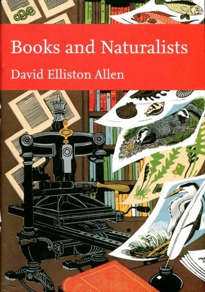 Image for Books and Naturalists (New Naturalist No 112) Limited leather bound signed edition
