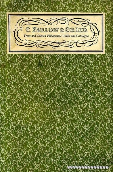 Image for C Farlow & Co Ltd Trout and Salmon Fisherman's Guide and Catalogue