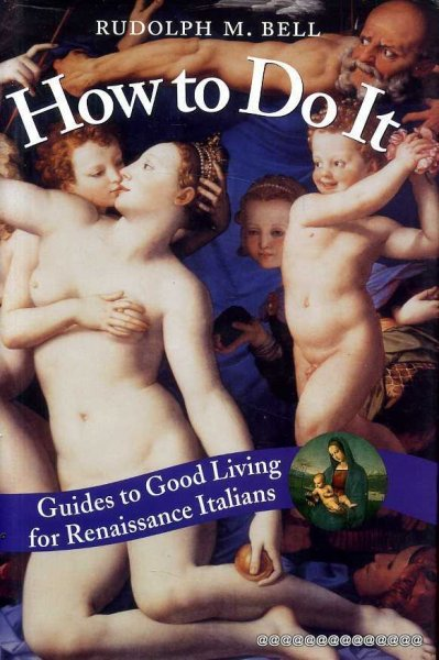 Image for HOW TO DO IT Guides to Good Living for Renaissance Italians