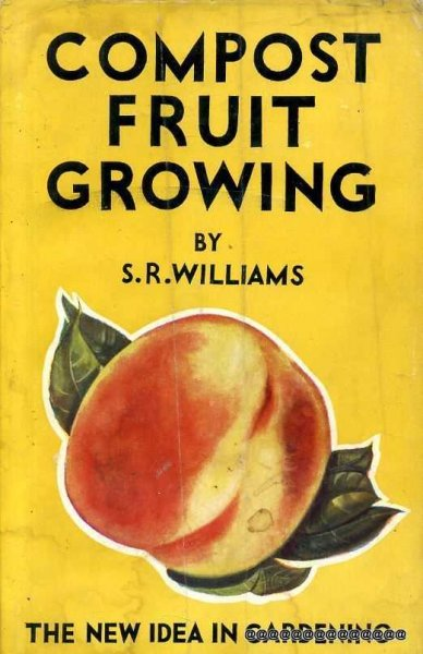 Image for COMPOST FRUIT GROWING the new idea in gardening