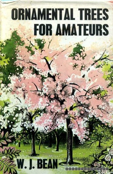 Image for ORNAMENTAL TREES FOR AMATEURS