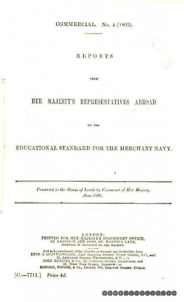 Image for Reports From Her Maajesty's Representatives Abroad on the Educational Standard for the Merchant Navy