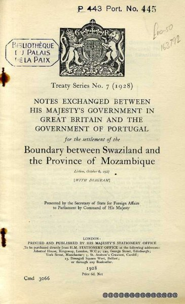 Image for Notes Exchanged Between His Majesty's Government in Great Britain and the Government of Portugal for the Settlement of the Boundary between Swaziland and the Province of Mozambique