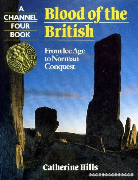 Image for Blood of the British From Ice Age to Norman Conquest