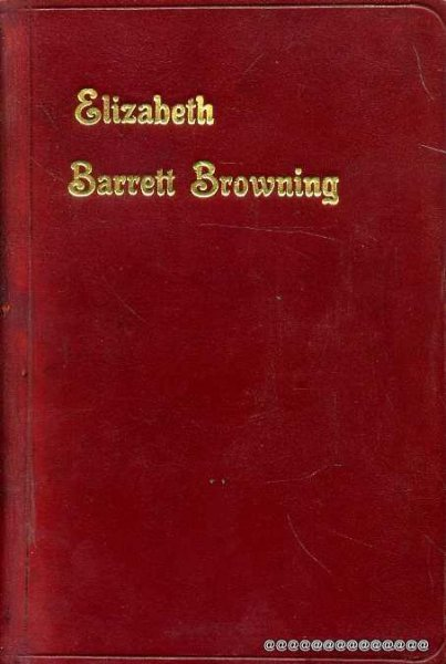 Image for The Poems of Elizabeth barrett Browning with Memoir etc