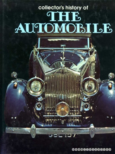 Image for Collector's History of The Automobile the development of man's greatest means of transport