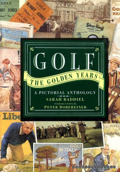 Image for Golf : The Golden Years: A Pictorial Anthology