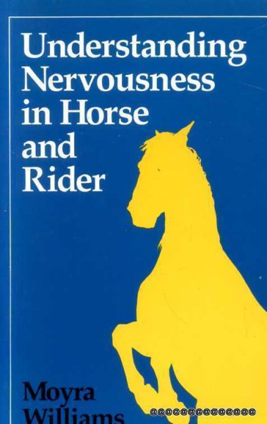 Image for Understanding Nervousness in Horse and Rider
