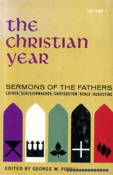 Image for The Christian Year: Sermons of the Fathers, vol 1 from Advent to Pentecost