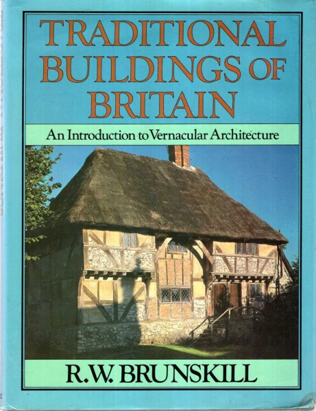 Image for Traditional Buildings of Britain: An Introduction to Vernacular Architecture