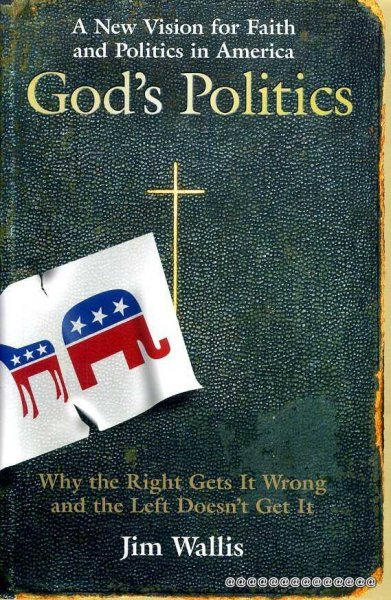 Image for God's Politics : Why the Right Gets It Wrong and the Left Doesn't Get It