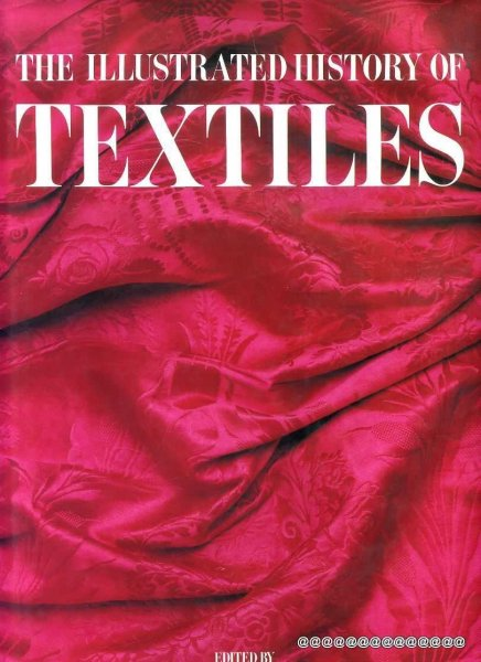 Image for The Illustrated History of Textiles