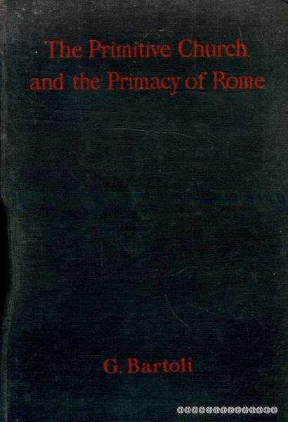 Image for The Primitive Church and the Primacy of Rome