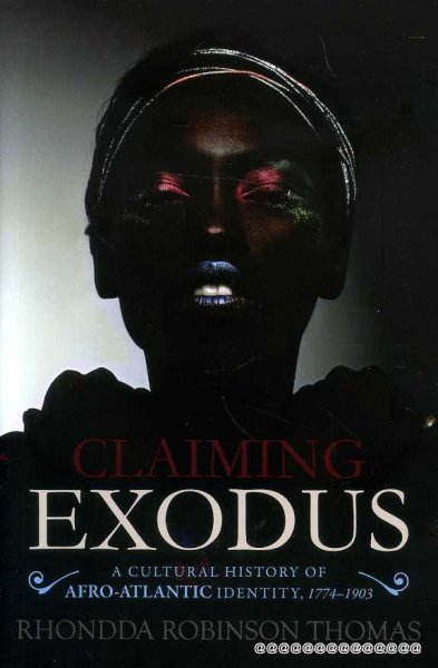 Image for Claiming Exodus : A Cultural History of Afro-Atlantic Identity, 1774-1903